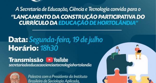 Lançamento do Currículo próprio para Educação é nesta segunda-feira (19/07)